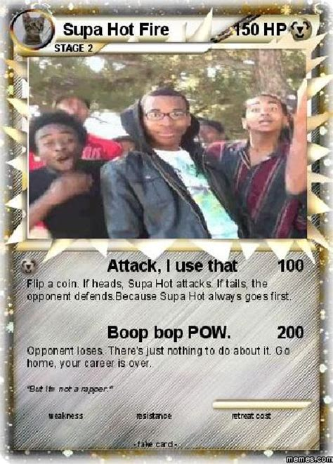 Supa Hot Fire Meme - supa hot fire card memes com