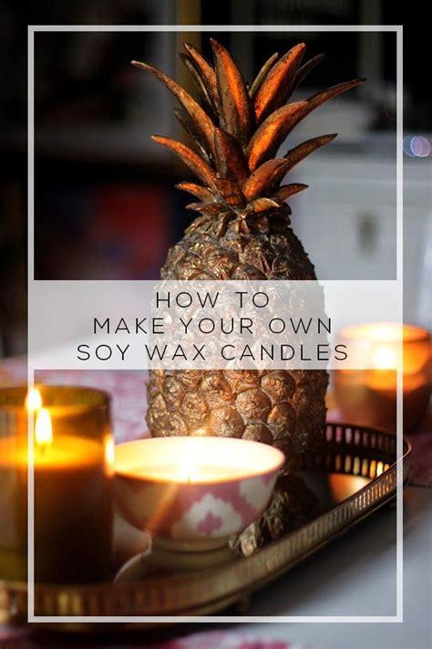 fare candele di cera oltre 25 fantastiche idee su candele di cera di soia su