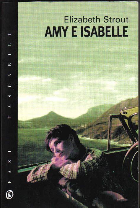 libro amy isabelle amy e isabelle elizabeth strout 189 recensioni fazi tascabili 10 paperback italiano