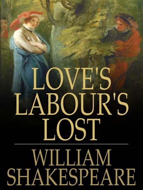 themes love s labour s lost love s labour s lost by william shakespeare waterstones com