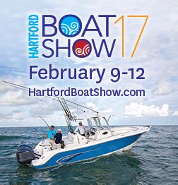 hartford boat show hartford boat show 2017 connecticut convention center