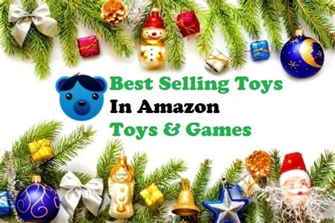 bestselling toy brands on amazon best selling toys in amazon toys games all best toys