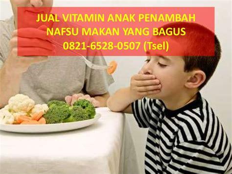 Brainqu Vitamin Anak Penambah Nafsu Makan 0821 6528 0507 tsel jual vitamin anak penambah nafsu makan yang pa