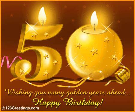 Free 50th Birthday Cards Wish A Happy 50th Birthday Free Milestones Ecards