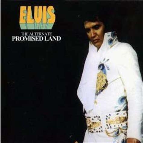 the promise an elvis elvis presley elvis presley the alternate promised land cd digipack 24 outtakes cd for sale