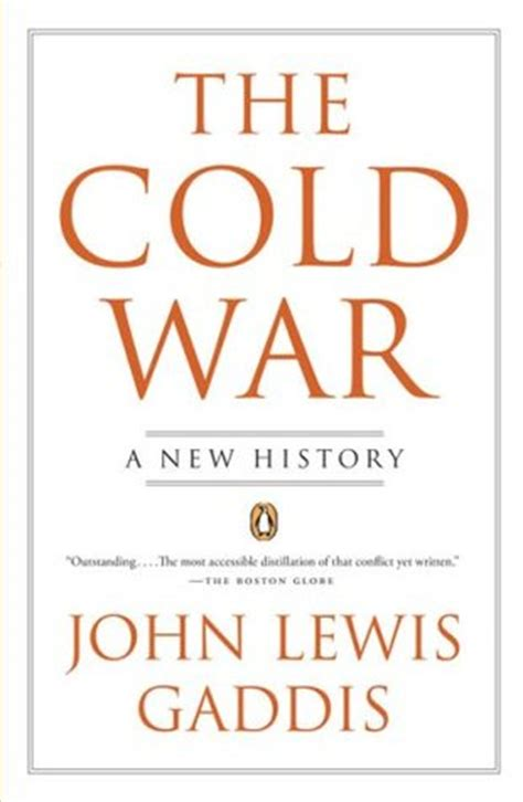 a cold cold books the cold war a new history by lewis gaddis reviews