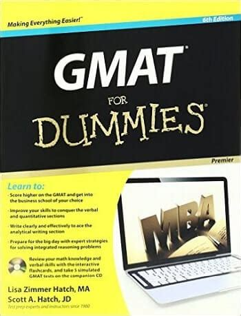 Mba For Dummies Pdf by Gmat For Dummies 6th Edition Now Available College Primers