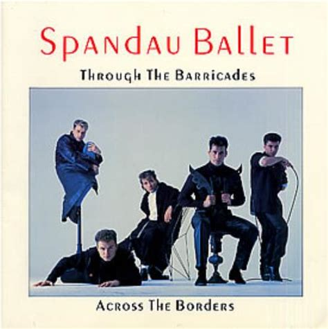 testi spandau ballet spandau ballet through the barricades across the borders