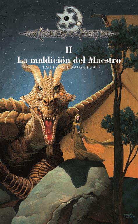 libro la maldicion del maestro el mal negro black evil rese 241 a cr 243 nicas de la torre de laura gallego