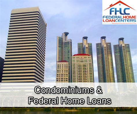 federal housing loans condominiums federal home loans fhlc
