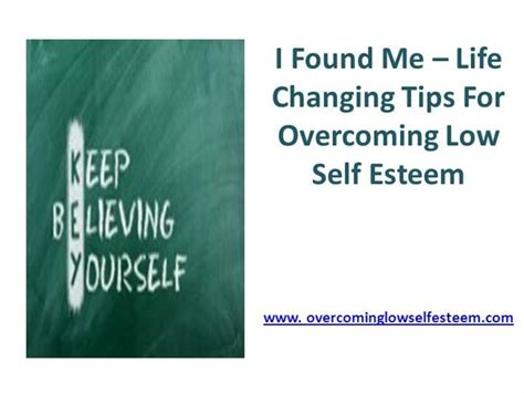 i found me life changing tips for overcoming low self