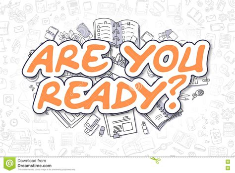 doodle orang are you ready doodle orange word business concept