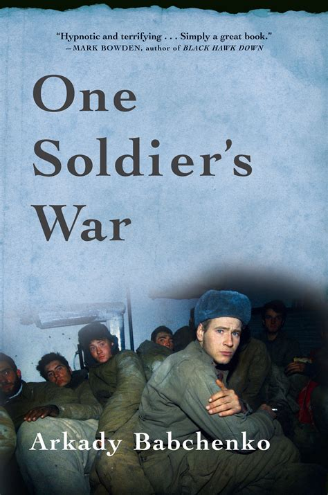 the soldier s legacy soldiers and single books one soldier s war grove atlantic