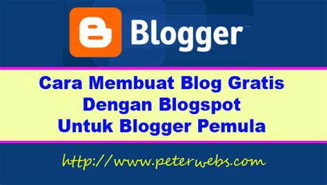 cara membuat blog gratis marketing peterwebs com