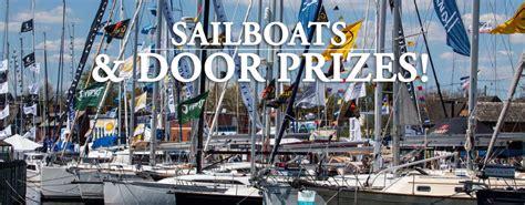 annapolis sailboat show directions annapolis spring sailboat show door prizes annapolis
