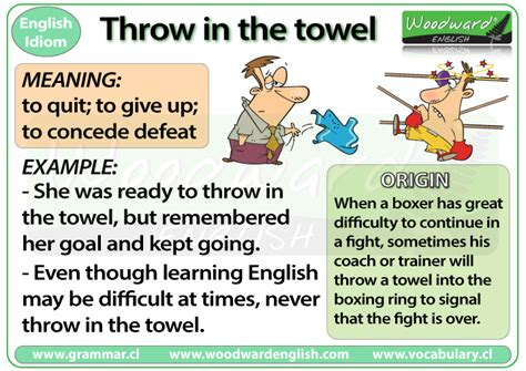 exle of idiom idiom to throw in the towel sometimes you may feel