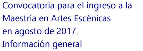 convocatoria ingreso por equivalencia artes uabc maestr 237 a en artes esc 233 nicas