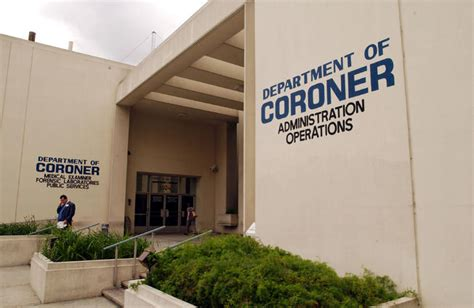 Coroner S Office by La County Coroner S Office Suffering From Sobering