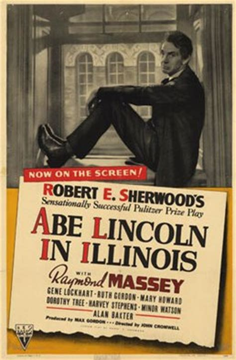 life of abraham lincoln movie abe lincoln in illinois film wikipedia