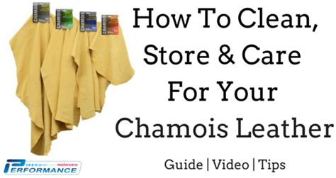How To Wash Leather by How To Clean Care For And Store Your Chamois Leather