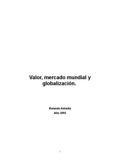 Valor Mercado Mundial y Globalizacion por Rolando Astarita