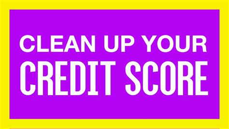 how to build good credit and clean up bad credit how to clean up your credit score quickly youtube