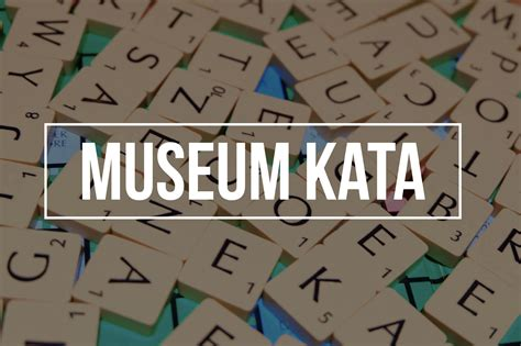 museum kata andrea hirata archives daily voyagers