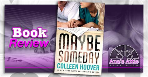 someday someday maybe a novel book review maybe someday by colleen hoover s