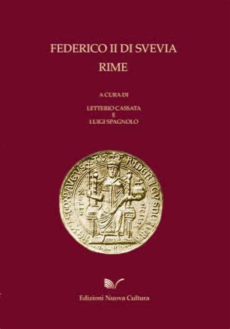 libreria romanina federico ii di svevia rime edizioni nuova cultura