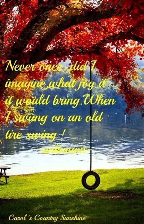 tire swing quotes quotes about swinging on a swing quotesgram