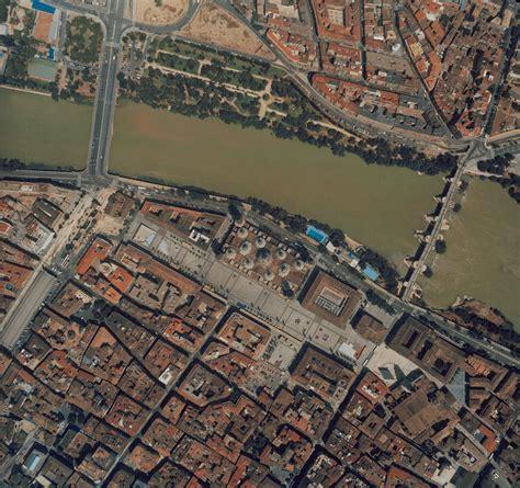 imagenes satelitales y fotografias aereas diferencias ayuntamiento de zaragoza vistas de la ciudad vistas a 233 reas