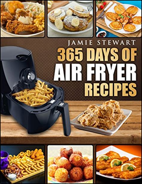 instant pot cookbook 365 day healthy and easy pressure cooker recipes books air fryer 365 days of air fryer recipes cookbook