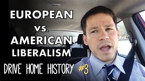 European Mba Vs American Mba by Classical Liberalism Vs American Liberalism Drive Home