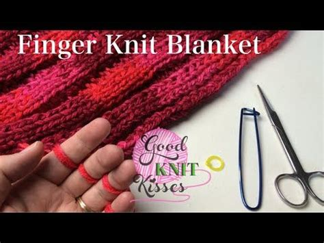 how to make a finger knit scarf wider finger knit blanket or wide scarf how to connect http