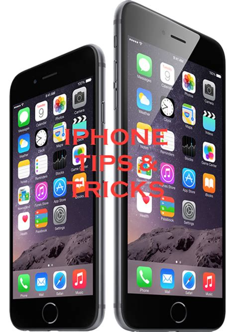 the 60 best iphone and tricks for iphone 6 iphone 6 plus iphone 5s iphone 5
