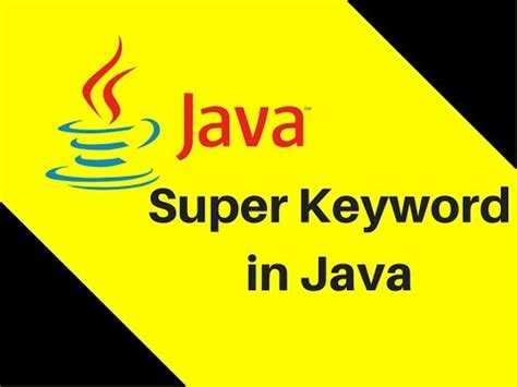 java tutorial super keyword 8 11 what is super keyword in java part 1 asurekazani