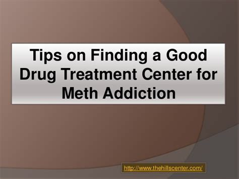 Best Home Remedy For Meth Detox by Tips On Finding A Treatment Center For Meth