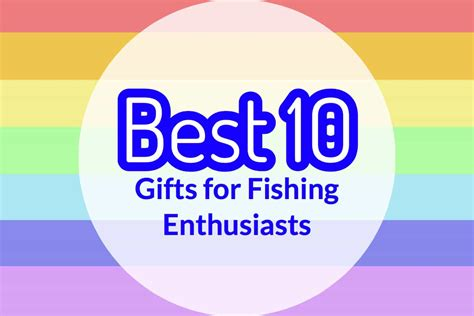 best 10 christmas gifts for fishing enthusiasts outdoor