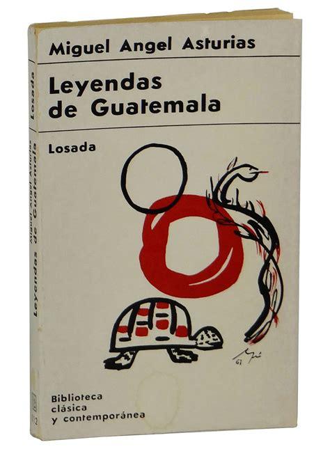 leyendas de guatemala leyendas de guatemala by miguel angel asturias paperback signed 1968 from burnside rare