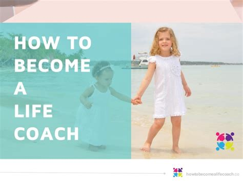 how to become a life couch how to become a life coach