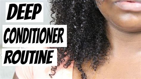 natural deep hair conditioner youtube natural hair deep conditioner routine youtube