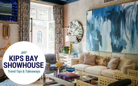 kips bay showhouse 2017 kips bay show house trend tips takeaways the