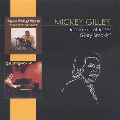 mickey gilley room of roses mickey gilley room of roses gilley s smokin cd 2003 audium entertainment oldies