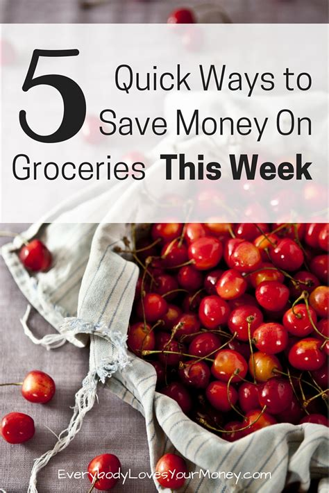 Ways To Save Money On Groceries by 5 Ways To Save Money On Groceries This Week
