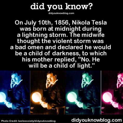 When And Where Was Nikola Tesla Born Did You On July 10th 1856 Nikola Tesla Was Born