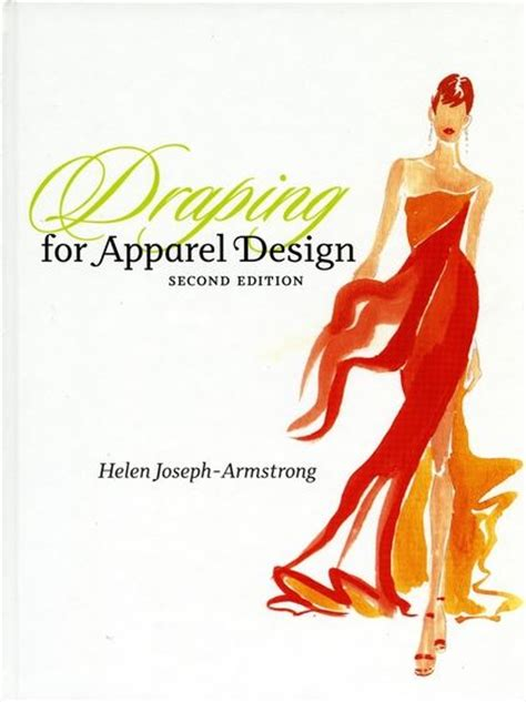 patternmaking for fashion design 2nd edition draping for apparel design 2nd edition helen joseph