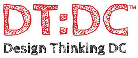 design thinking dc design thinking dc washington dc meetup