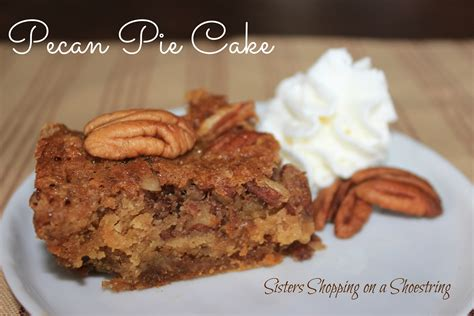 pecan pie cake recipe pecan tarts sisters and holiday parties