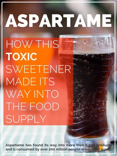 Aspartame Detox Naturally by How Aspartame Made Its Way Into The Food Supply