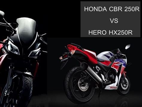 hero cbr price 2014 honda cbr 250r and 300r vs the hero hx250r autopromag